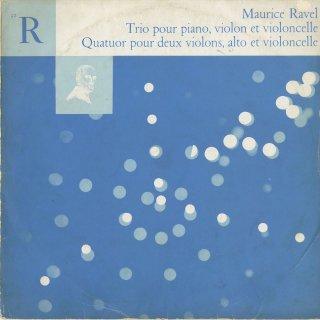 ラヴェル:ピアノ・トリオ,弦楽四重奏曲