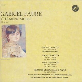 「フォーレ:室内楽曲集」弦楽四重奏曲,ピアノ四重奏曲(2曲),ピアノ五重奏曲(2曲),ピアノトリオ