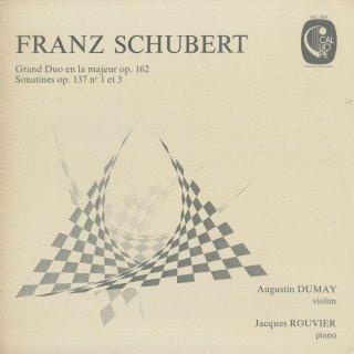 シューベルト:二重奏曲Op.162,ソナチネOp.137-1,3