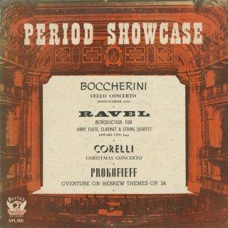 ボッケリーニ:チェロ協奏曲,ラヴェル:序奏とアレグロ,コレッリ:クリスマス協奏曲,プロコフィエフ:ヘブライの主題による序曲Op.34