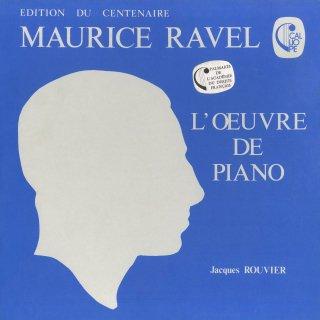 「ラヴェル:ピアノ作品集」夜のガスパール,水の戯れ,ソナチネ,クープランの墓,パヴァーヌ,高雅で感傷的なワルツ,鏡,古風なメヌエット 他