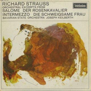 リヒャルト・シュトラウス:管弦楽曲集/サロメの舞「7つのヴェールの踊り」,ばらの騎士〜ワルツ(3曲),インテルメッツォ〜4曲,無口な女〜ポプリ