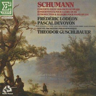 シューマン:チェロ協奏曲,コンツェルト・シュテュックOp.86(4つのホルンと管弦楽),序奏と協奏的アレグロOp.134