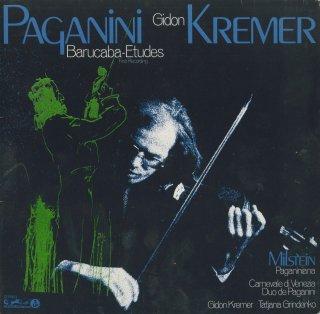 パガニーニ:ジェノヴァの歌「バルカバ」による60の変奏曲Op.14,デュオ,ミルシテイン:パガニーニアーナ,パガニーニ/エルンスト/クレーメル:ヴェネツィアの謝肉祭