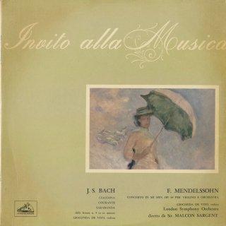 メンデルスゾーン:ヴァイオリン協奏曲Op.64,バッハ:無伴奏ヴァイオリン・パルティータ2番BWV.1004〜シャコンヌ,クーラント,サラバンド