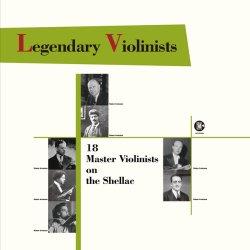 【新作LPレコード】伝説のヴァイオリニスト達〜SP復刻による18人の名曲集 (2LP・日本プレス)