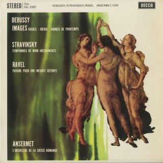 ドビュッシー:管弦楽のための映像(第三集),ストラヴィンスキー:管楽器のためのシンフォニー集,ラヴェル:亡き王女のためのパヴァーヌ