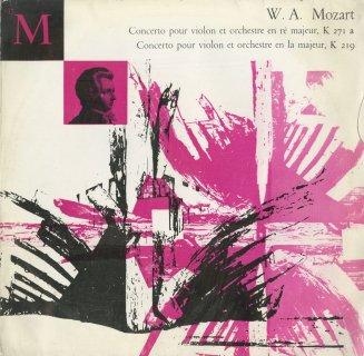 モーツァルト:ヴァイオリン協奏曲7番K.271a,5番K.219「トルコ風」