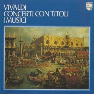 ヴィヴァルディ:弦楽のための5つの協奏曲