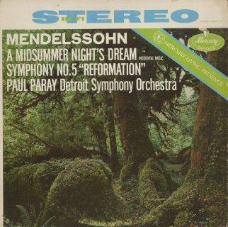 メンデルスゾーン:真夏の夜の夢〜4曲,交響曲5番Op.107「宗教改革」