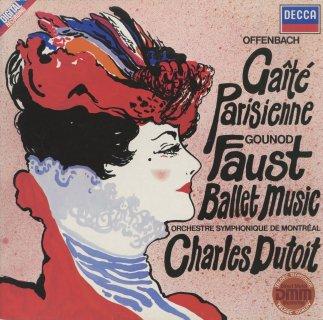 オッフェンバック:組曲「パリの生活」(ロザンタール編曲),グノー:マルガレーテ〜バレエ音楽