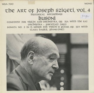 「シゲティの芸術Vol.4」ブゾーニ:ヴァイオリン・ソナタ2番Op.36a,ヴァイオリン協奏曲Op.35a