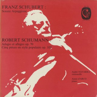 シューベルト:アルペッジョーネ・ソナタ,シューマン:5つの民謡風の小品Op.102,アダージョとアレグロOp.70