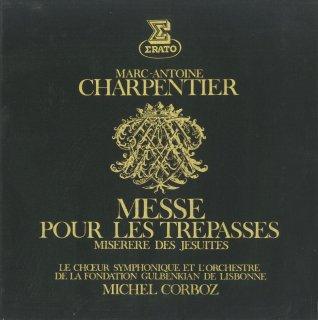 シャルパンティエ:「死者のためのミサ」(全曲)