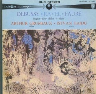 ヴァイオリン・ソナタ集/ドビュッシー,ラヴェル,フォーレ:1番Op.13