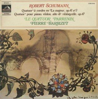 シューマン:弦楽四重奏曲 Op.41-3,ピアノ四重奏曲Op.47