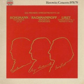 「ホロヴィッツ/コンサート1978/79」シューマン:ユモレスクOp.20,ラフマニノフ:バルカローレOp.10-3,ユモレスクOp.10−5,リスト:コンソレーション3番,メフィスト・ワルツ1番