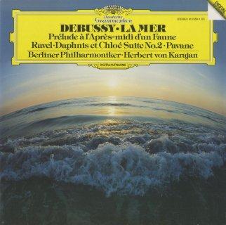 ドビュッシー:海,牧神の午後への前奏曲,ラヴェル:亡き王女のためのパヴァーヌ,ダフニスとクロエ第二組曲