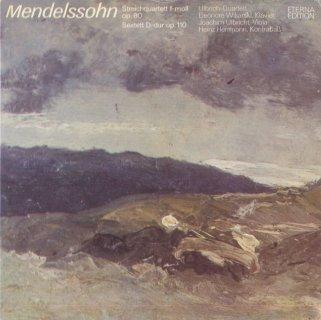 メンデルスゾーン:弦楽四重奏曲6番Op.80,ピアノ六重奏曲Op.110