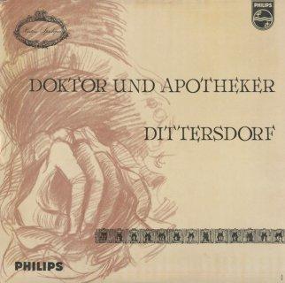 ディッタースドルフ:コミック・オペラ「医者と薬剤師」