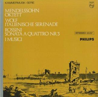 メンデルスゾーン:弦楽八重奏曲Op.20,ヴォルフ:イタリア風セレナーデ,ロッシーニ:四重奏のソナタ3番