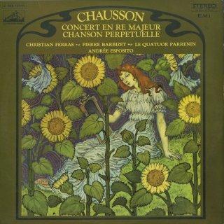 ショーソン:無窮なる歌,ピアノ・ヴァイオリン・弦楽四重奏曲協奏曲