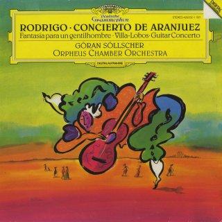 ロドリーゴ:アランフェス協奏曲,ある貴紳のための幻想曲,ヴィラ・ロボス:ギター協奏曲