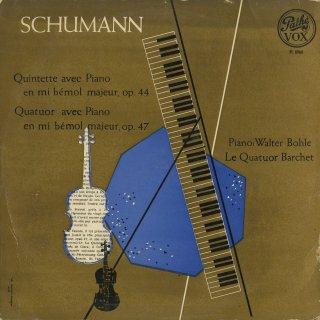 シューマン:ピアノ五重奏曲Op.44,ピアノ四重奏曲Op.47