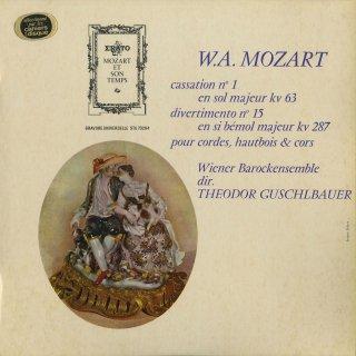 モーツァルト:カッサシオンK.63,ディヴェルティメント15番K.287
