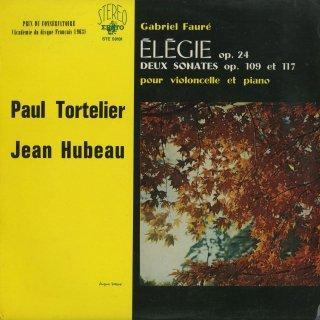 フォーレ:エレジーOp.24,チェロ・ソナタ1番Op.109,2番Op.117