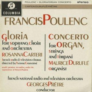 プーランク:グローリア,オルガン・弦楽とティンパニー協奏曲