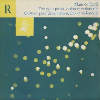 ラヴェル:ピアノトリオ,弦楽四重奏曲