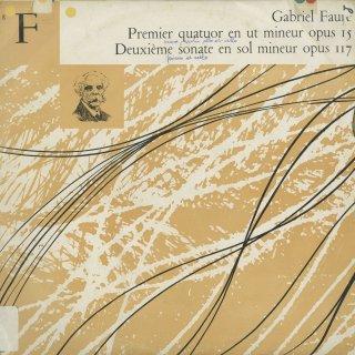 フォーレ:ピアノ四重奏曲1番Op.15,チェロ・ソナタ2番Op.117