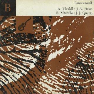「イタリア・バロック協奏曲集」ヴィヴァルディ(2曲),ハッセ,B.マルチェッロ,クヴァンツ