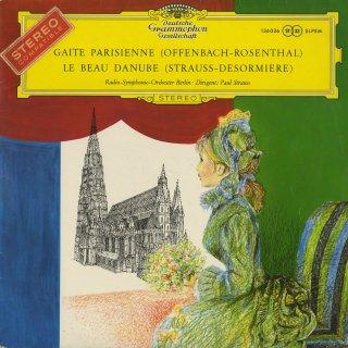 オッフェンバック(ロザンタール編):バレエ音楽「パリの喜び」,シュトラウス(デゾルミエール編):美しき青きドナウ