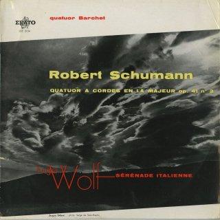 シューマン:弦楽四重奏曲 Op.41−3,ヴォルフ:イタリア風セレナーデ