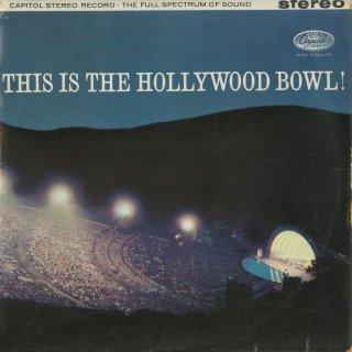 「This is the Hollywood Bowl!」(全7曲)/チャイコフスキー:序曲「1812年」,花のワルツ,リムスキー・コルサコフ:熊蜂の飛行,ドビュッシー:夢,他