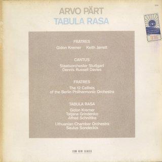 ペルト:フラトレス(2曲),カントゥス,タブラ・ラーサ