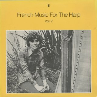 フランス・ハープ曲集Vol.2/フォーレ:即興曲Op.86,塔の中の奥方Op.110,タイユフェール:ソナタ,ピエルネ:即興的奇想曲Op.9,ルーセル:即興曲Op.21,カプレ:2つの嬉遊曲