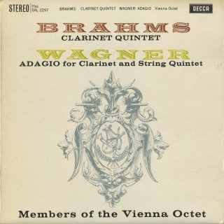 ブラームス:クラリネット五重奏曲Op.115,ワーグナー:アダージョ