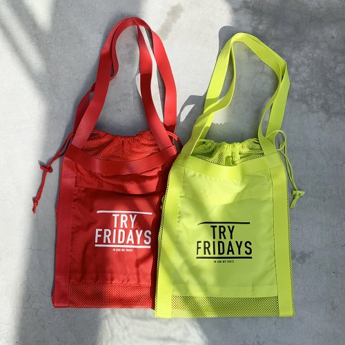 TRY FRIDAYS -Mesh LOGO Bag-