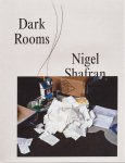 Nigel Shafran: Dark Rooms