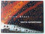 畠山直哉/ Naoya Hatakeyama: Slow Glass(古書)