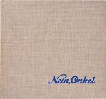 Ed Jones & Timothy Prus: Nein, Onkel