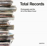 Total Records: Photography and the Art of the Album Cover(お取り寄せ)