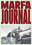 Marfa Journal #6 (cover 2/Martine Rose by Alexandra Gordienko)