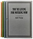 Andre Principe: You're Living For Nothing Now