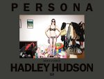 Hadley Hudson:Persona: Models at Home