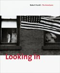 Looking in :Robert Frank's