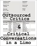 Outsourced Critics & Critical Conversations in a Limo(特価品)